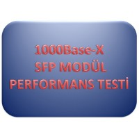 1000Base-X SFP Modül Performans Testleri